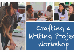 Crafting a Writing Project Workshop – January 9th, 2016