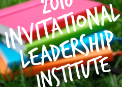 2016 Invitational Leadership Institute