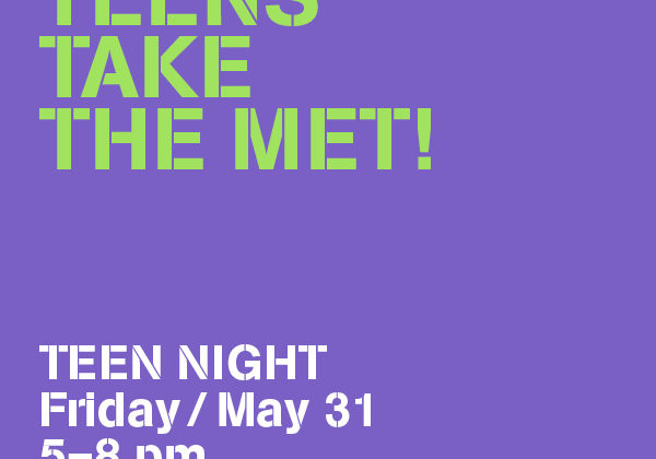 May 31, 2019: Teens Take the MET!
